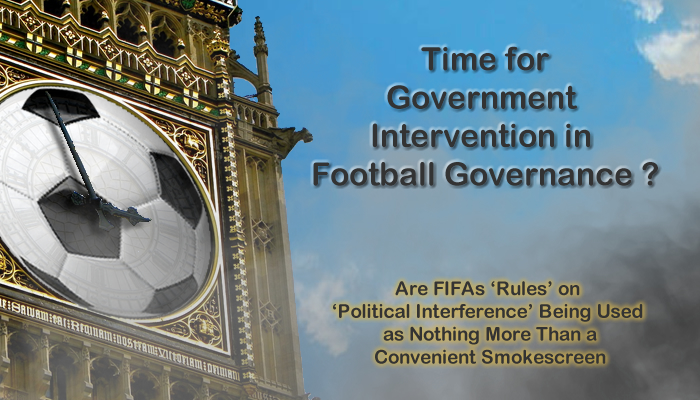 Time for Government Intervention in Football Governance?