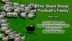 The 'Black Sheep' of 'Football's Family' : Is It Little Surprise That The 'Football Family's Black Sheep' Has Gone Rogue?