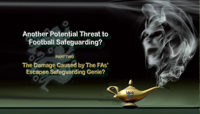 The Damage Caused by The FAs' Escapee Safeguarding Genie?