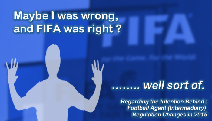 Maybe I was wrong, and FIFA was right ? …….. well sort of.